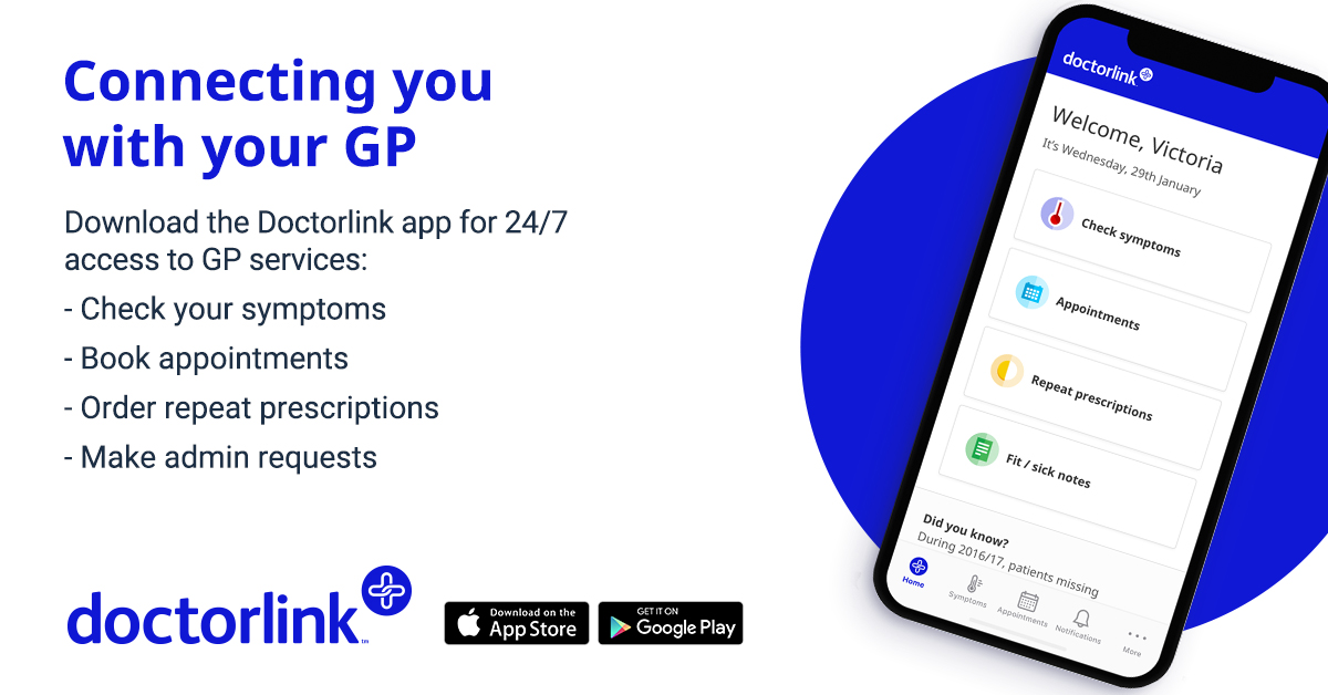 Connecting you with your GP. Download the DoctorLink app for 24/7 access to GP services: Check your symptoms. Book appointments. Order repeat prescriptions. Make admin requests